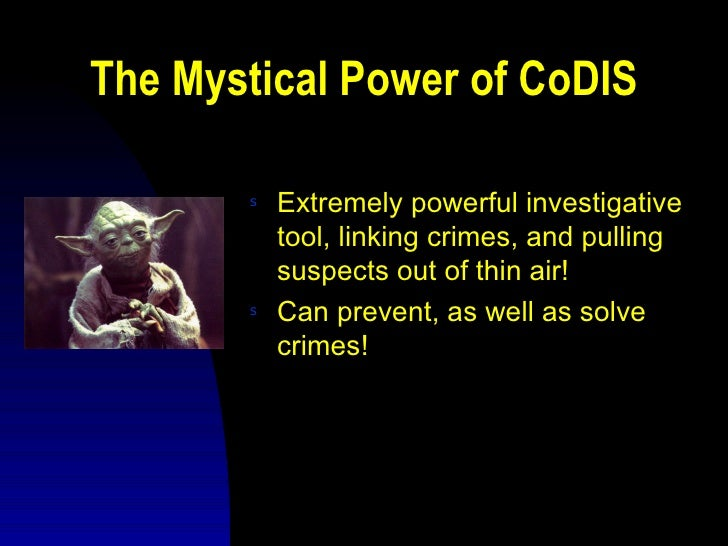 The Dark Side of CoDIS (What the FBI doesn't want you to know.)         s   DNA mixtures and degraded DNA             prof...