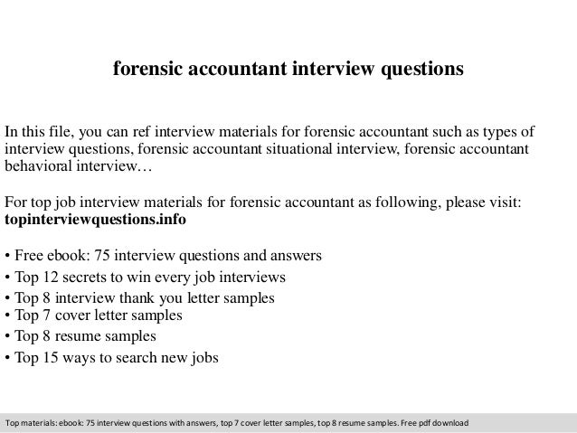 Forensic Accountant Interview Questions In This File, You Can Ref Interview  Materials For Forensic Accountant ...