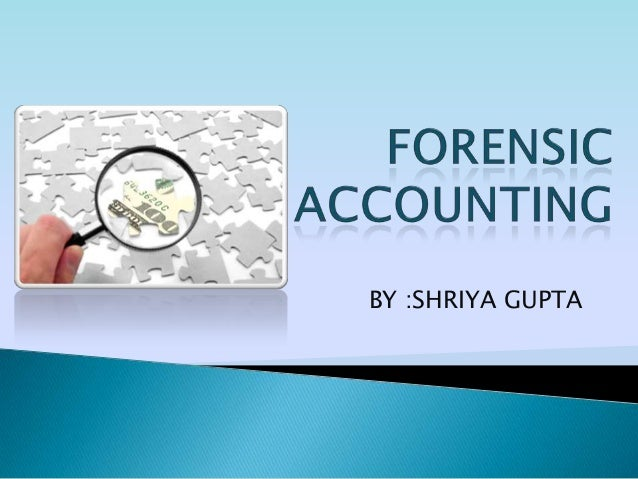 the role of forensic accountants essay