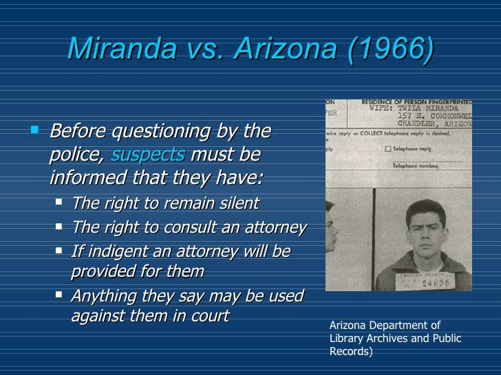 an introduction to the case and a future of miranda vs arizona What were the constitutional issues involved with the miranda v arizona case in 1966.