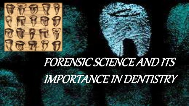 forensic dentistry Forensic dentistry research murray marks, phd, associate professor of general dentistry and regional forensic center forensic anthropologist william bass, phd.