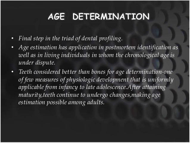 sex determination in forensic odontology Forensic odontology is the application of dental principles to legal issues sex determination is a subdivision of forensic odontology and it is very important especially when information relating.