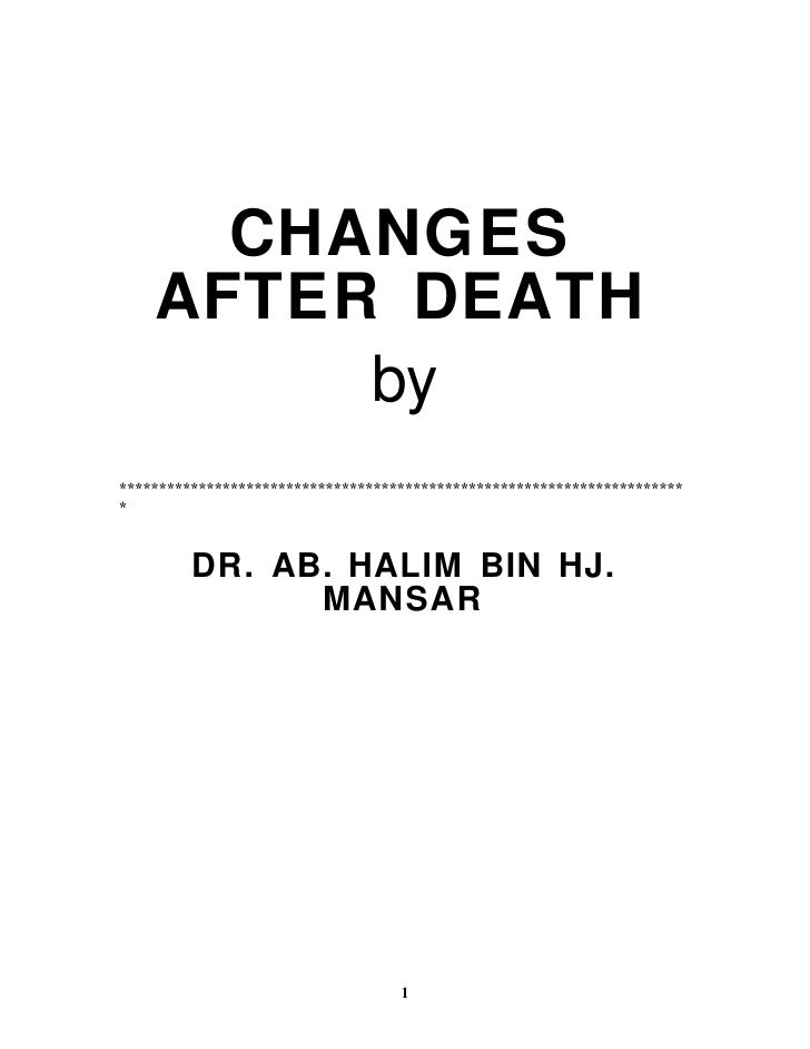 CHANGES    AFTER DEATH         by************************************************************************         DR. AB. ...