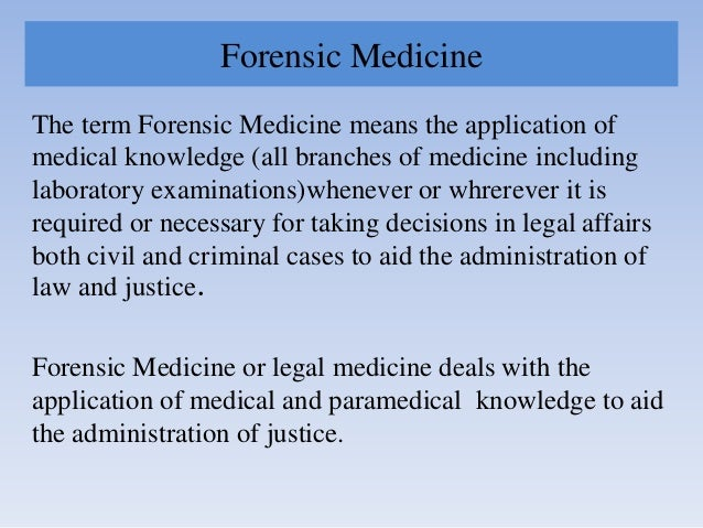 Forensic medicine and its branches Slide 3