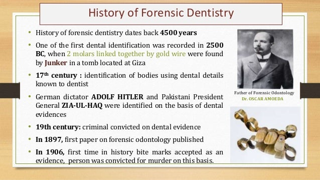 forensic odontology research paper This article aims at providing complete review on formation, collection and  identification of  keywords: bite mark, forensic odontology, teeth.