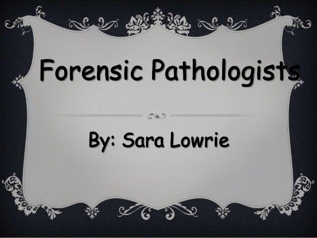 Forensic Pathology Essay Sample