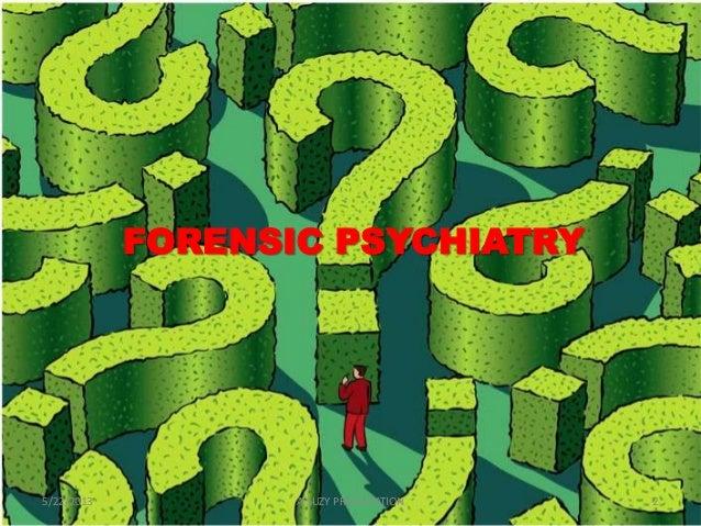 Forensic psychiatry Slide 2