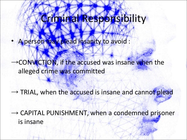 The tests for determining criminal responsibility