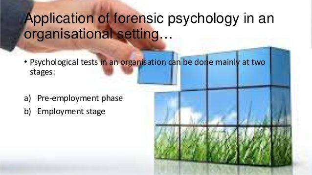 Forensic psychology in-corporate sector