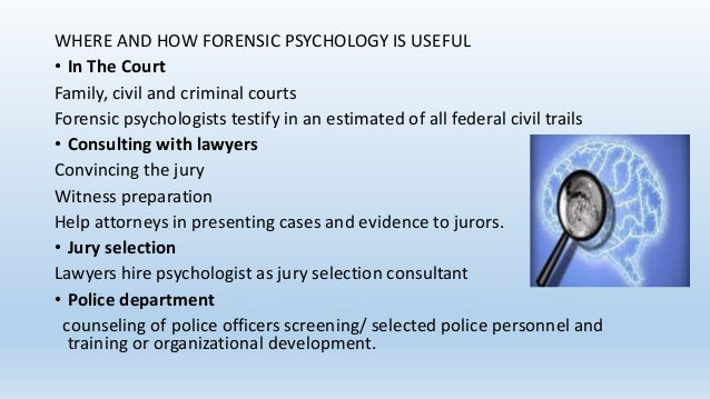 How Forensic Psychology Began and Flourished