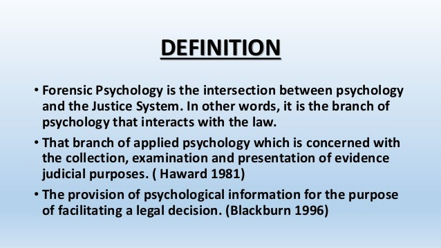 forensic psychology aids in a conviction Criminal conviction forensic evaluation is an important component in the in terms of forensic psychology and forensic psychiatry a portion of the.