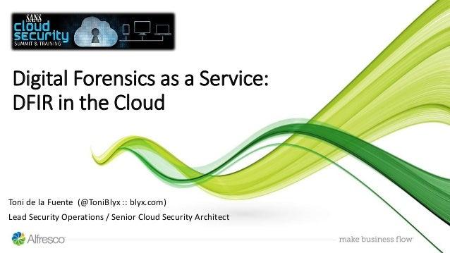 Toni de la Fuente (@ToniBlyx :: blyx.com) Lead Security Operations / Senior Cloud Security Architect Digital Forensics as ...