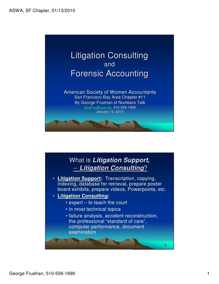 ASWA, SF Chapter, 01/13/2010                               Litigation Consulting                                          ...