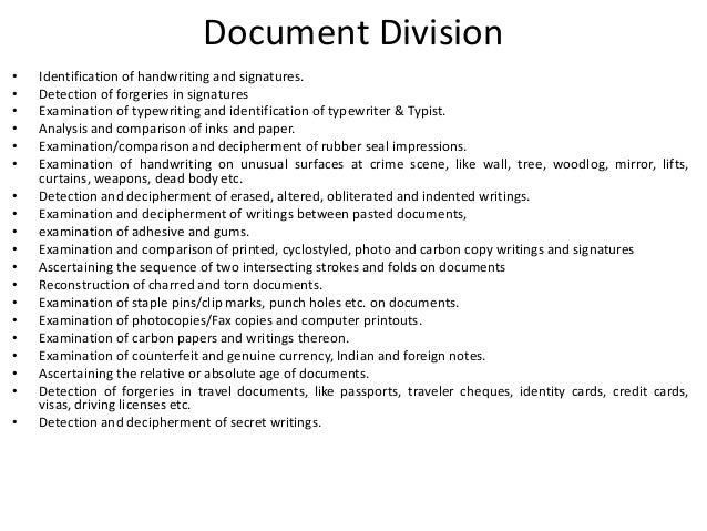 Document Division • Identification of handwriting and signatures. • Detection of forgeries in signatures • Examination of ...