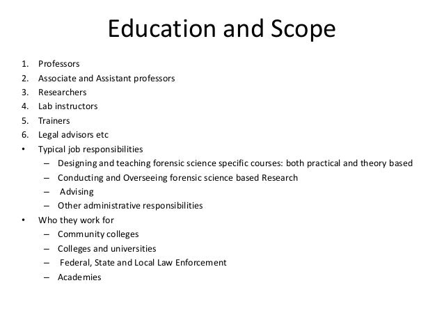 Education and Scope 1. Professors 2. Associate and Assistant professors 3. Researchers 4. Lab instructors 5. Trainers 6. L...