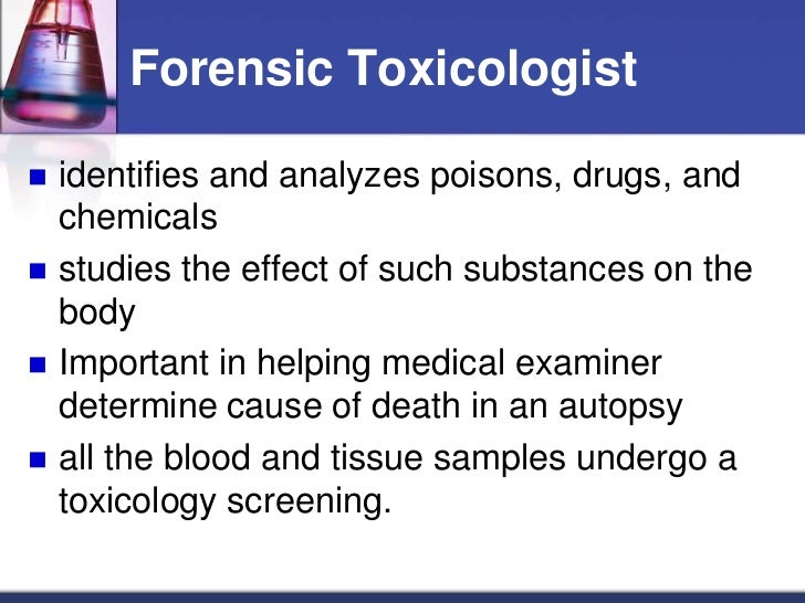 Forensic toxicology & chemical evidence.