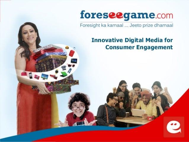 1 Innovative Digital Media for Consumer Engagement