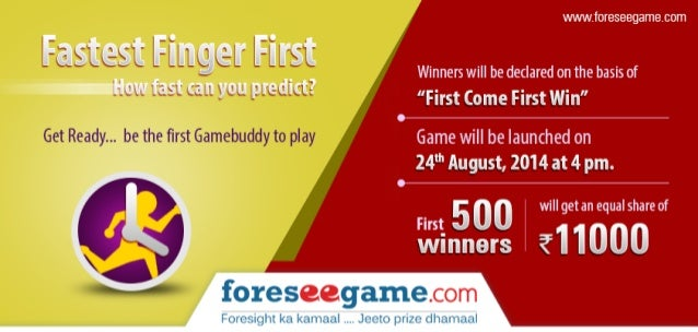 """www. foreseegame_com   Firm [First  Winners will be declared on the basis of  HOW fast gain you predict?  """"First come Firs..."""