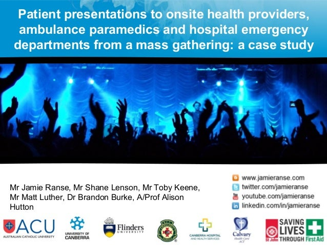 Patient presentations to onsite health providers,  ambulance paramedics and hospital emergency  departments from a mass ga...