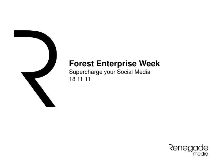 Forest Enterprise WeekSupercharge your Social Media18 11 11