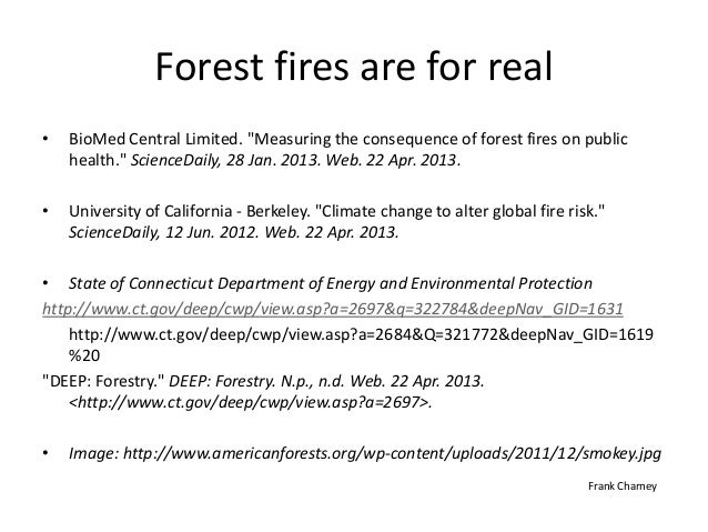 """Forest fires are for real• BioMed Central Limited. """"Measuring the consequence of forest fires on publichealth."""" ScienceDai..."""