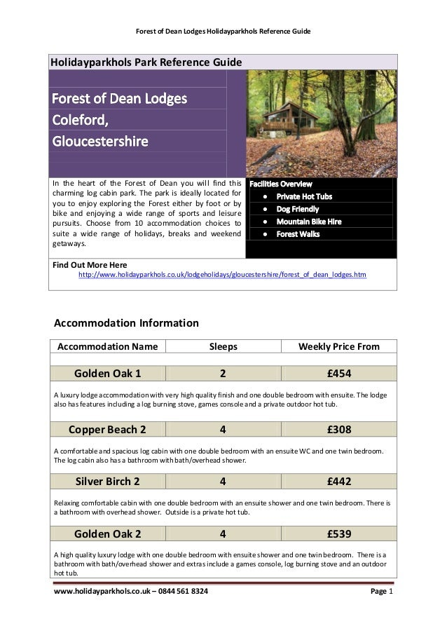 Forest of Dean Lodges Holidayparkhols Reference GuideHolidayparkhols Park Reference GuideIn the heart of the Forest of Dea...