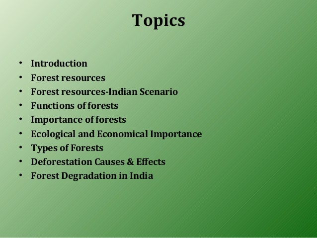 forest resources Biology, ecology, economics, policy, and human dimensions for management and conservation of forests and natural resources.