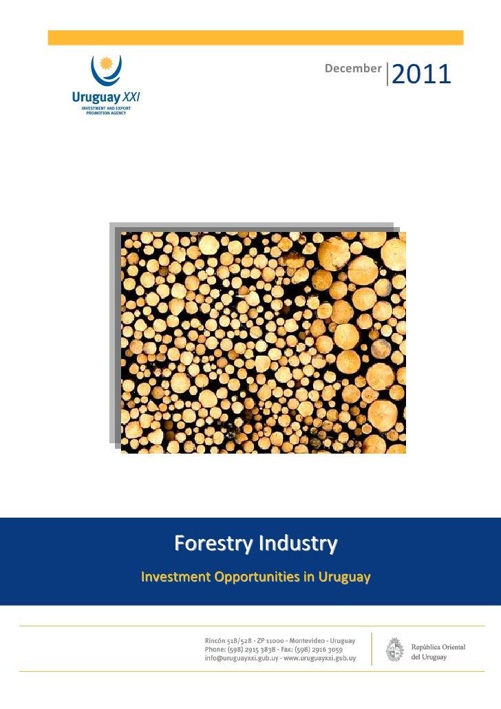 December                                      2011     Forestry IndustryInvestment Opportunities in Uruguay