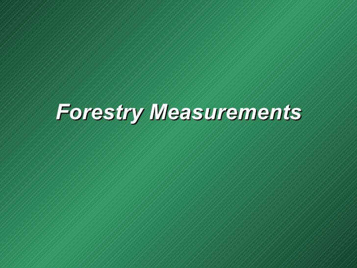 Forestry Measurements