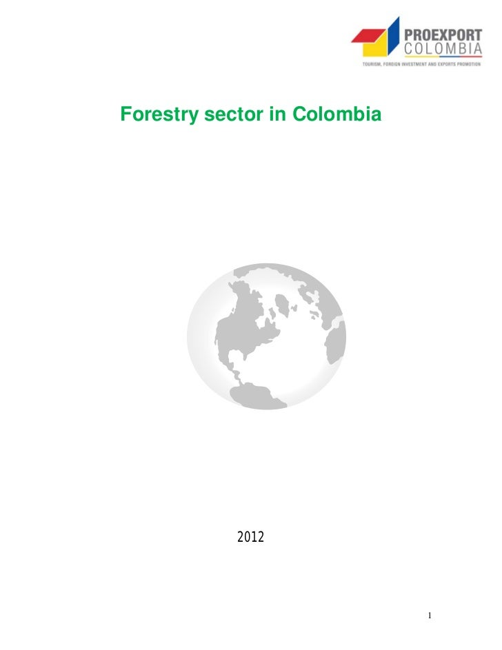 Forestry sector in Colombia            2012                              1