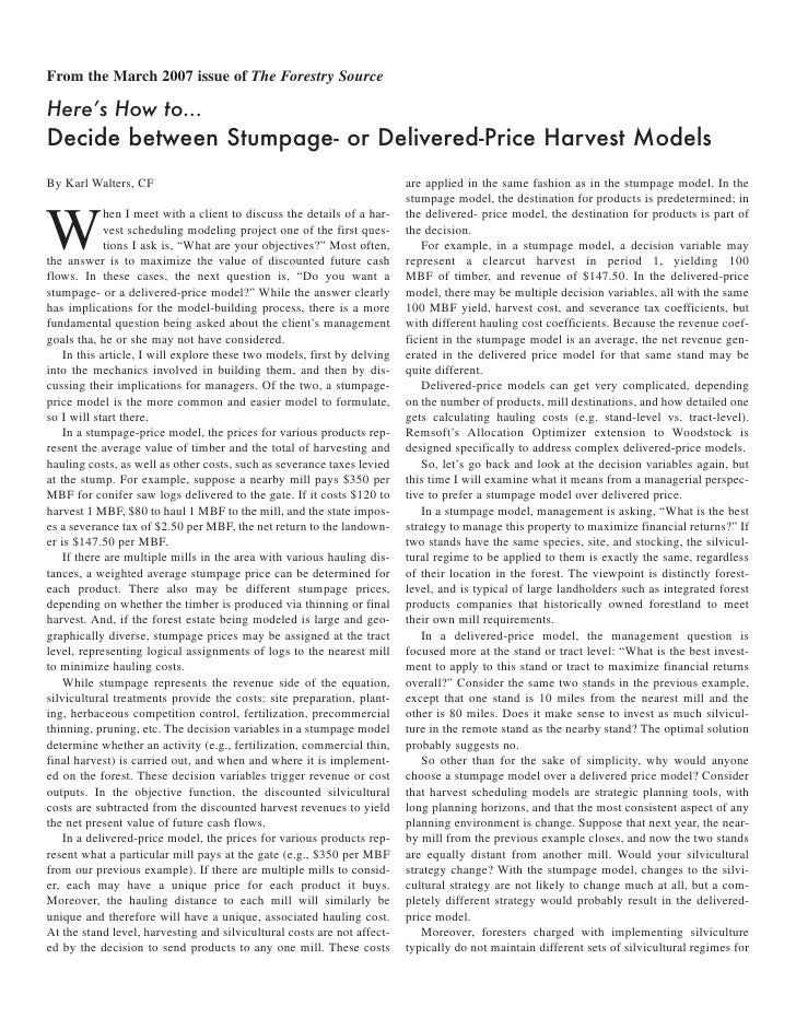 From the March 2007 issue of The Forestry Source  Here's How to... Decide between Stumpage- or Delivered-Price Harvest Mod...