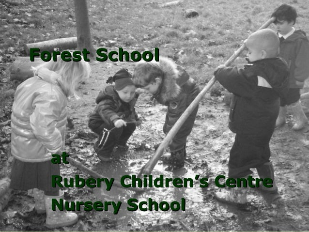 Forest School  at  Rubery Children's Centre  Nursery School