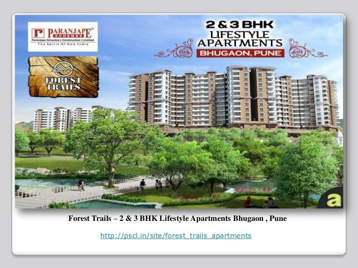 Forest Trails – 2 & 3 BHK Lifestyle Apartments Bhugaon , Pune        http://pscl.in/site/forest_trails_apartments