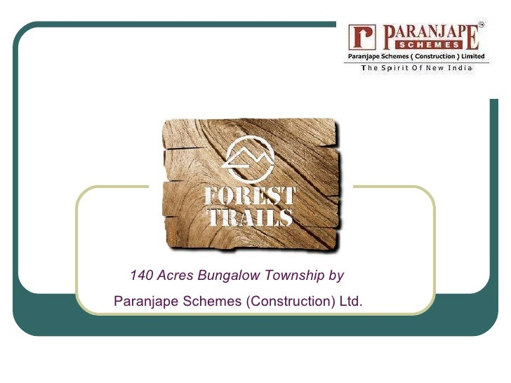 140 Acres Bungalow Township by  Paranjape Schemes (Construction) Ltd .