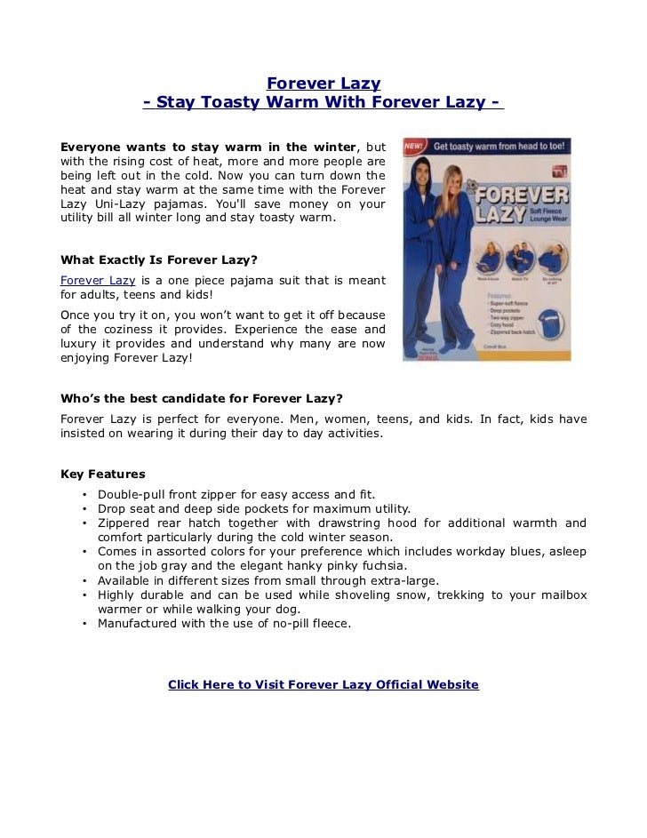 Forever Lazy              - Stay Toasty Warm With Forever Lazy -Everyone wants to stay warm in the winter, butwith the ris...