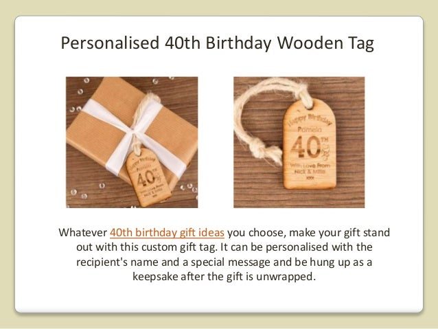 7 Personalised 40th Birthday Wooden Tag Whatever Gift