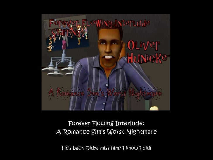Forever Flowing: Oliver Interlude