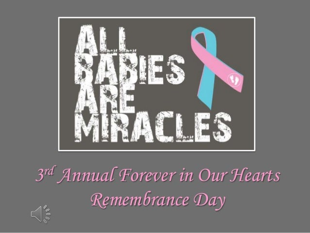 3rd Annual Forever in Our Hearts Remembrance Day