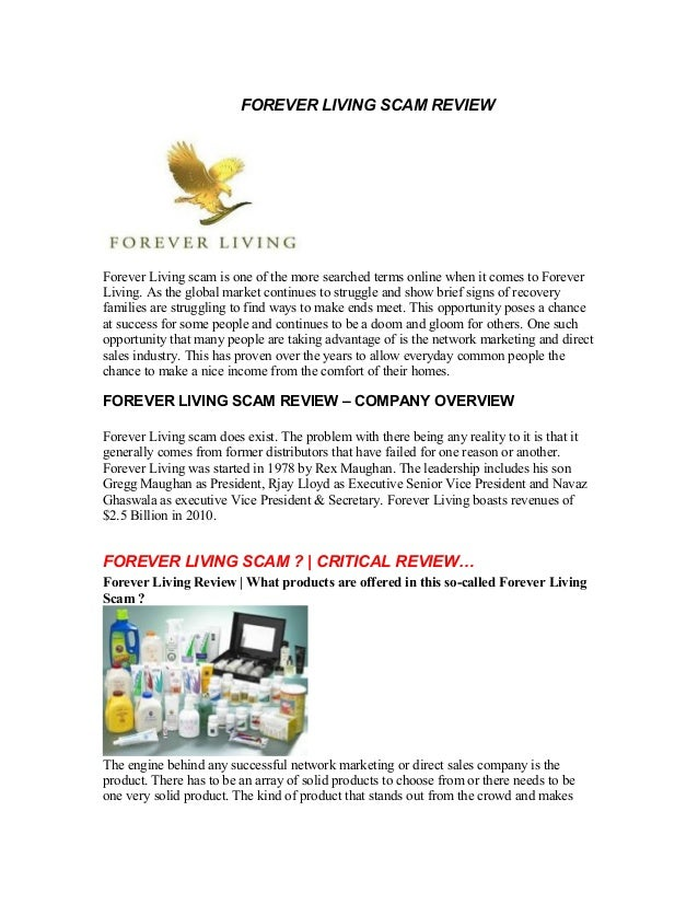 FOREVER LIVING SCAM REVIEWForever Living scam is one of the more searched terms online when it comes to ForeverLiving. As ...