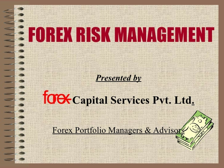 Forex risk management policy india