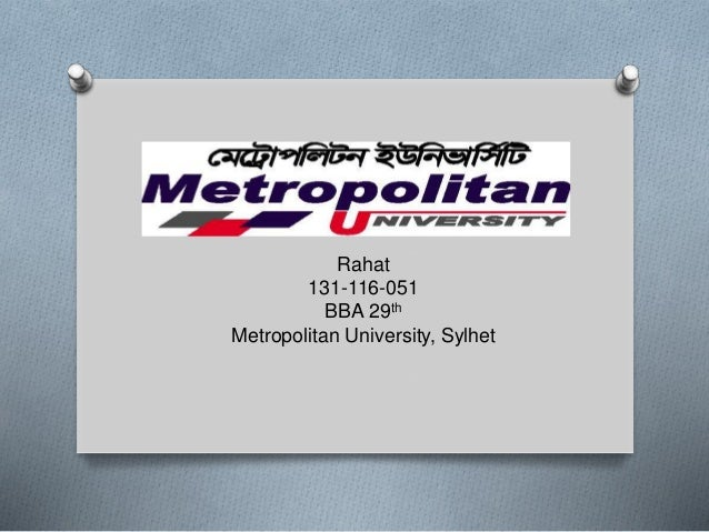 Rahat 131-116-051 BBA 29th Metropolitan University, Sylhet