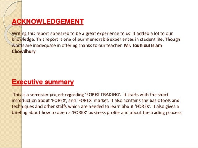 ACKNOWLEDGEMENT Writing this report appeared to be a great experience to us. It added a lot to our knowledge. This report ...