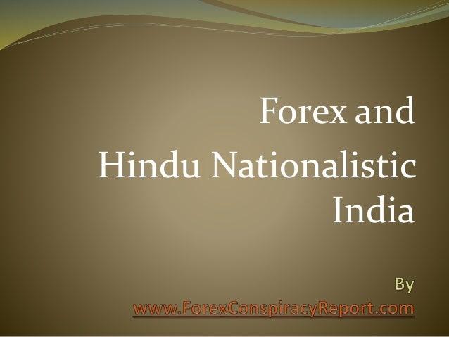 Forex and Hindu Nationalistic India
