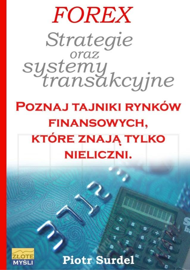 """Ten ebook zawiera darmowy fragment publikacji """"Forex 3. Strategie i systemy transakcyjne"""" Darmowa publikacja dostarczona p..."""
