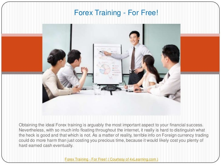 Forex Training - For Free!<br />Obtaining the ideal Forex training is arguably the most important aspect to your financial...