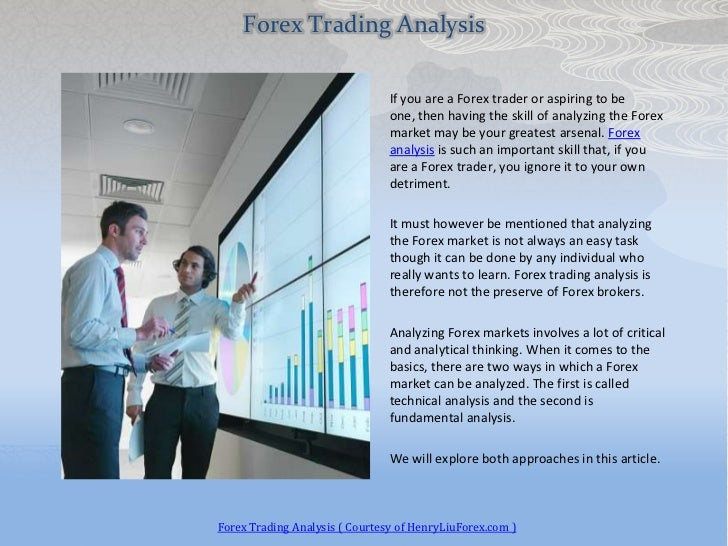 Forex Trading Analysis                                If you are a Forex trader or aspiring to be                         ...