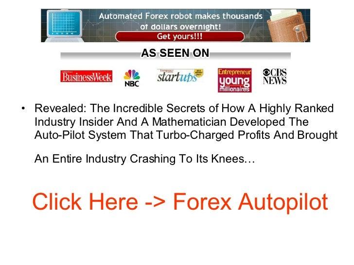 Any autopilot forex trading