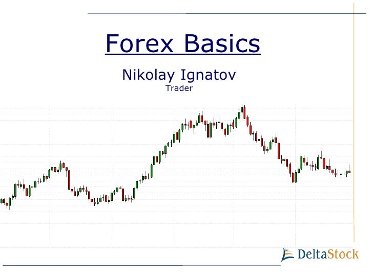 Basics of forex powerpoint