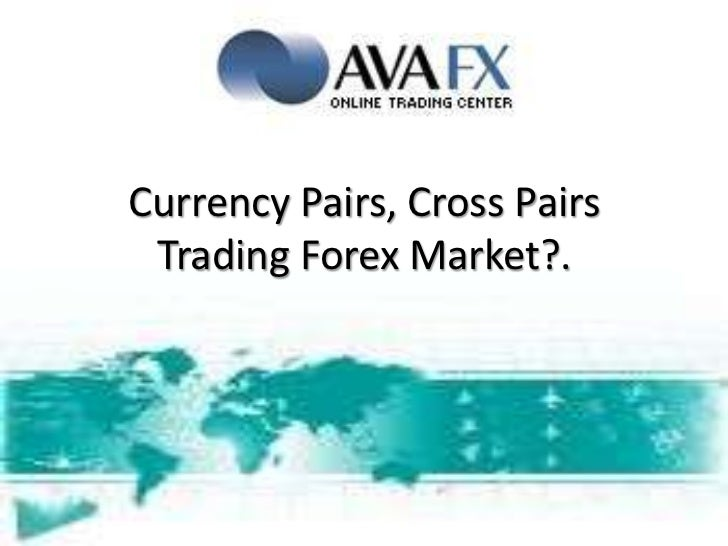 Forex trading cross currency pairs