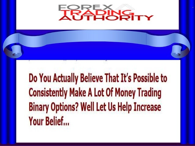 Binary options are a type of options inwhich the trader gets a fixed payout ifthe contract expires in the money, ordoes no...
